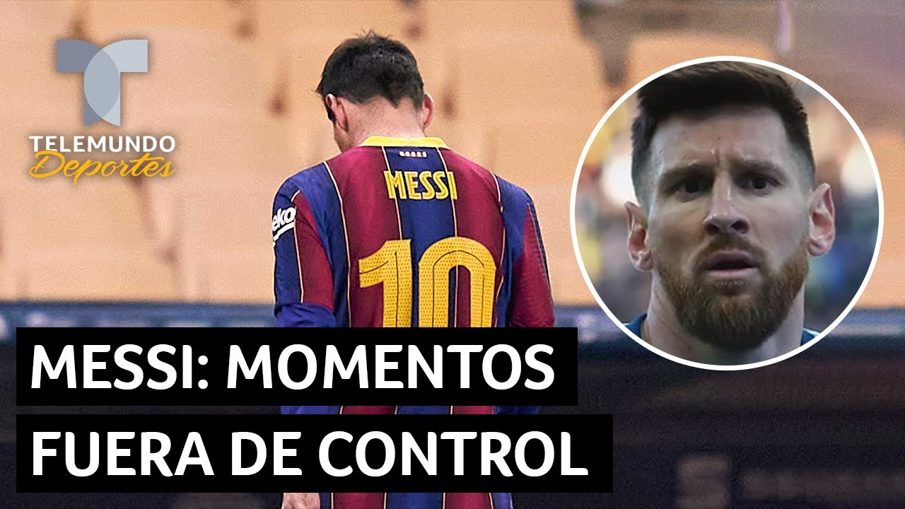 Los momentos de impotencia de Lionel Messi   Telemundo Deportes