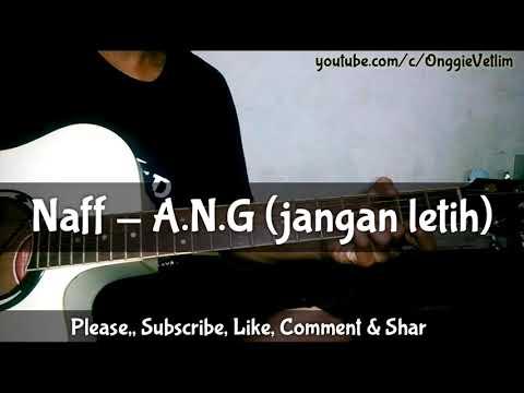 NAFF - A.N.G (Jangan Letih) Akustik||cover||lirik