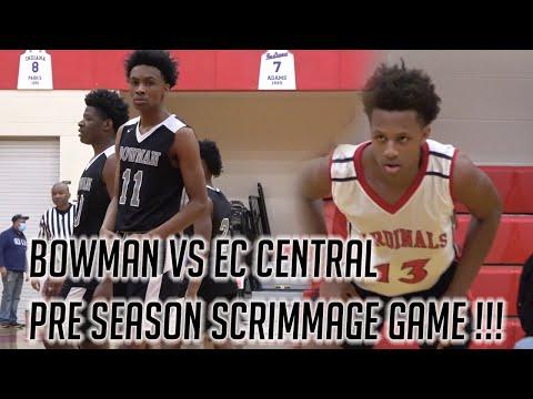 Bowman Academy vs Ec Central Pre Season Scrimmage Game !!