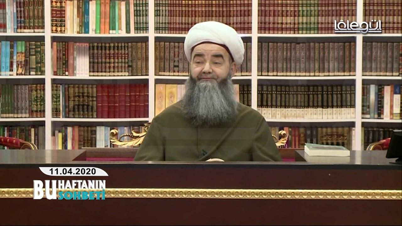 11 Nisan 2020 Tarihli Bu Haftanın Sohbeti - Cübbeli Ahmet Hocaefendi Lâlegül TV