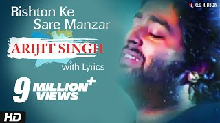 Gambar cover Arijit Singh - Rishton Ke Saare Manzar | Best Hindi Ghazal Song with Lyrics | Red Ribbon