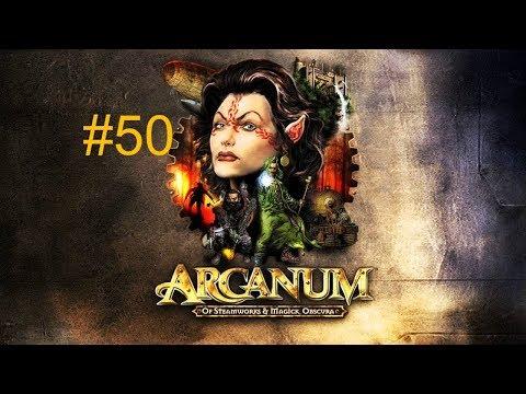 Прохождение Arcanum (часть 50) Финал