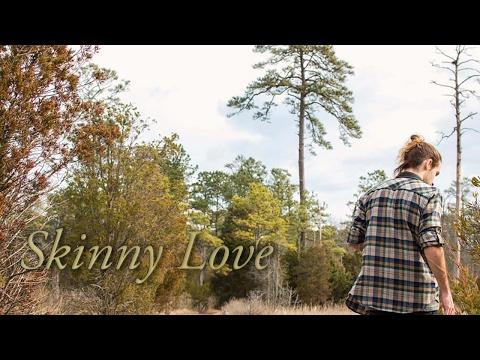Skinny Love (Cover) - Bon Iver