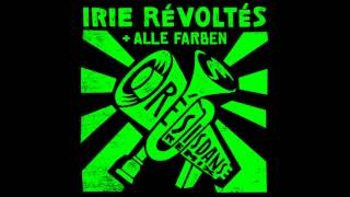Irie Révoltés - Résisdanse (Alle Farben Trumpet Club Remix)