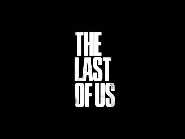 The Last Of us - Theme song