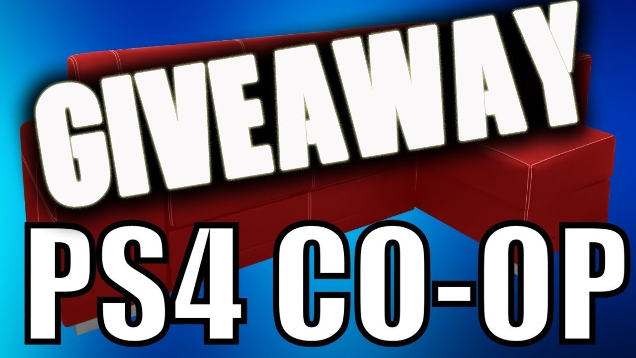 New game update ps4 couch co op game giveaway youtube for Couch coop ps4