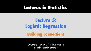 5.2 Logistic Regression: Connecting To Binomial Distribution and Odds Ratios (OR)
