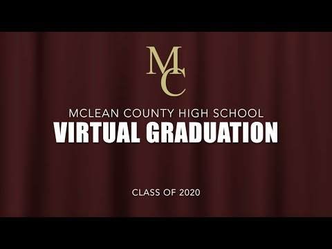 2020 McLean County High School Virtual Graduation
