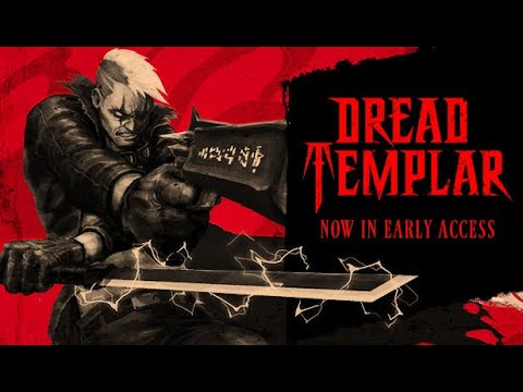 Dread Templar Early Access Gameplay No Commentary  