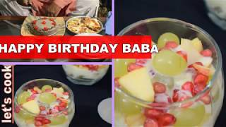 VLOG BIRTHDAY VLOG/FRUIT CUSTARD DESSERT RECIPE SMALL BIRTHDAY PARTY AT HOME /BY LET