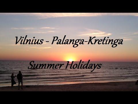 Vilnius - Palanga-Kretinga | Summer Holidays