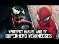 10 WEIRDEST Marvel & DC Character WEAKNESSES!