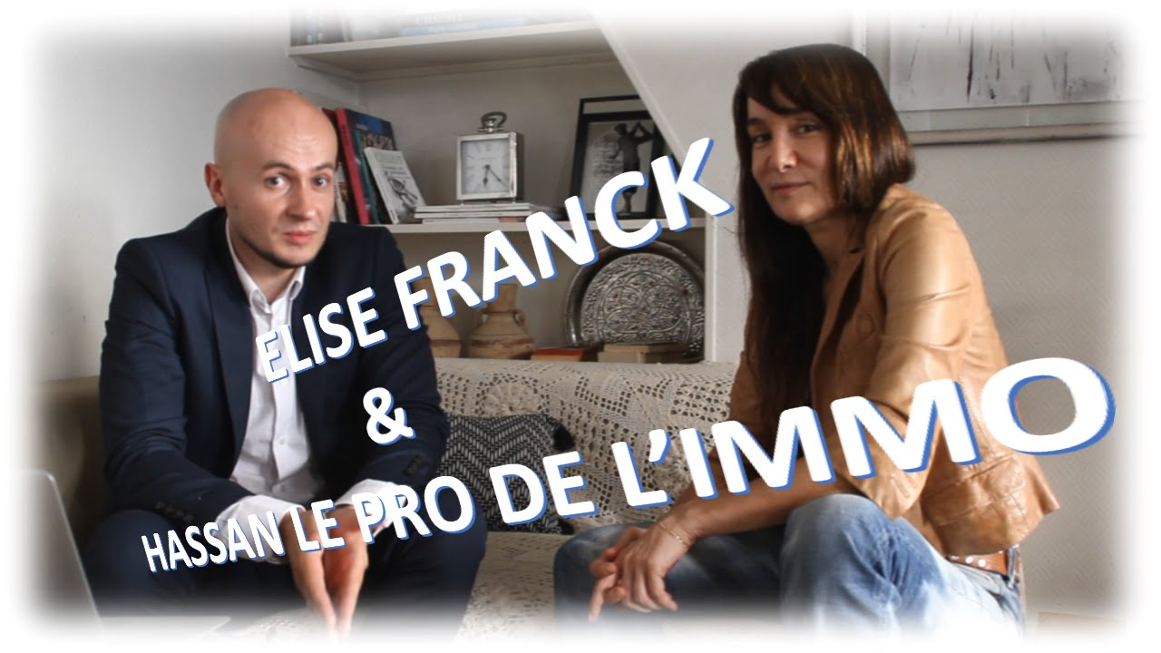elise franck rencontre hassan investisseur immobilier succ s youtube. Black Bedroom Furniture Sets. Home Design Ideas