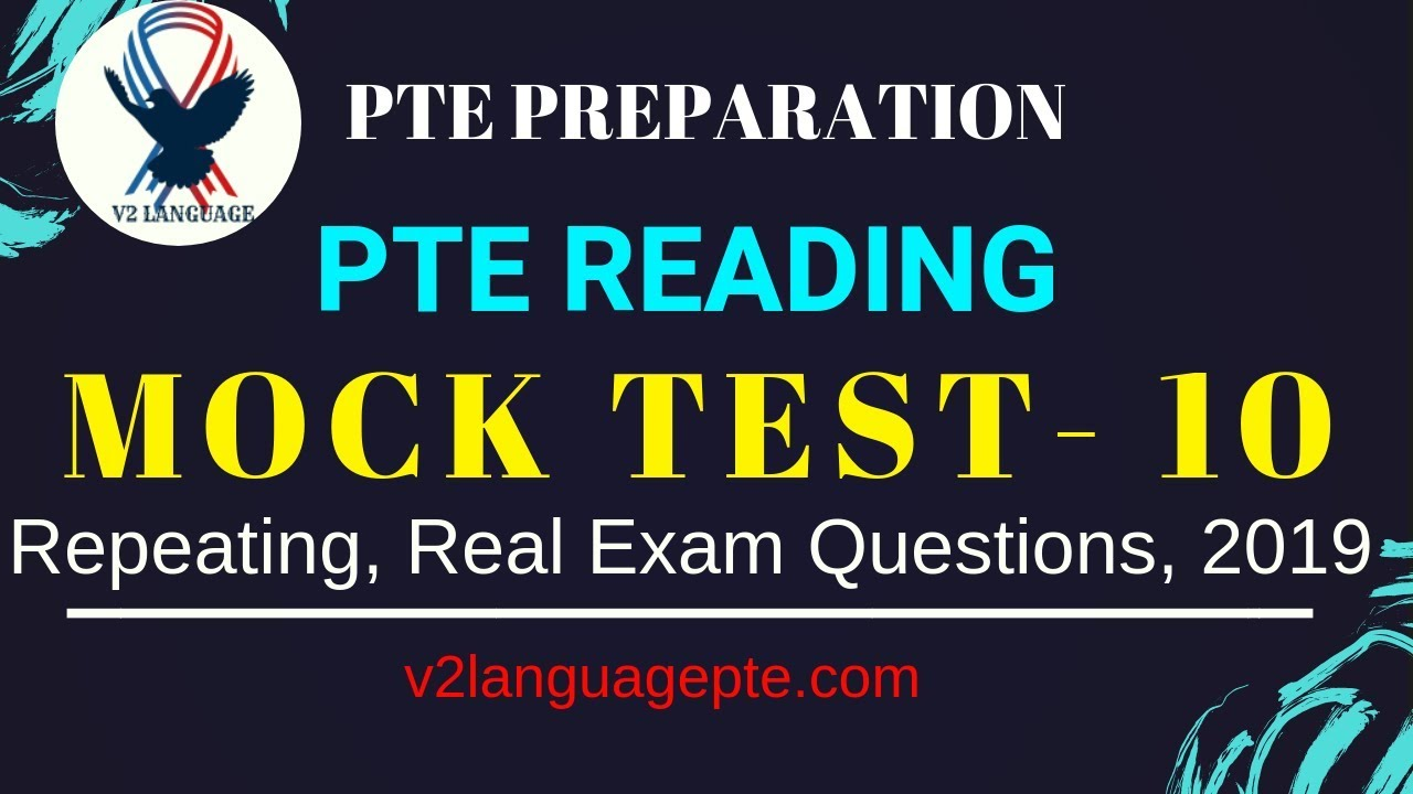 PTE Reading Mock Test - 10, (2019) With Answers