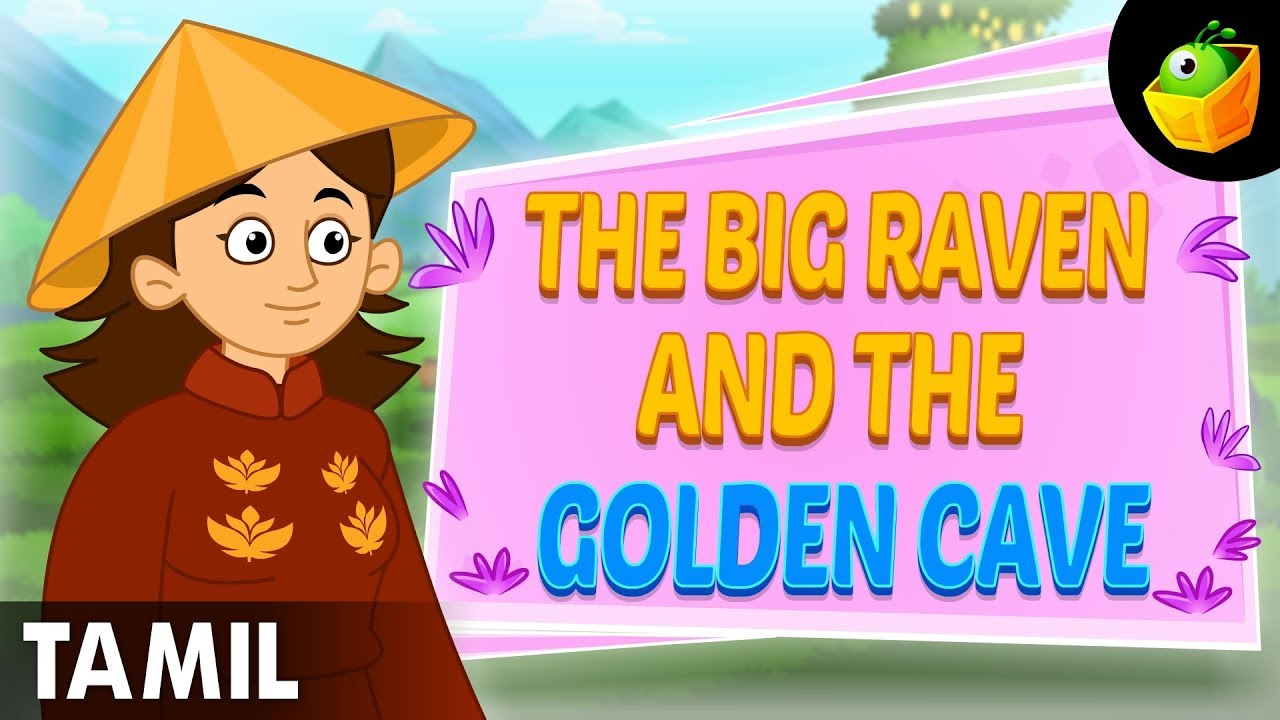 The Big Raven & The Golden Cave | World Folk Tales | Tamil ...
