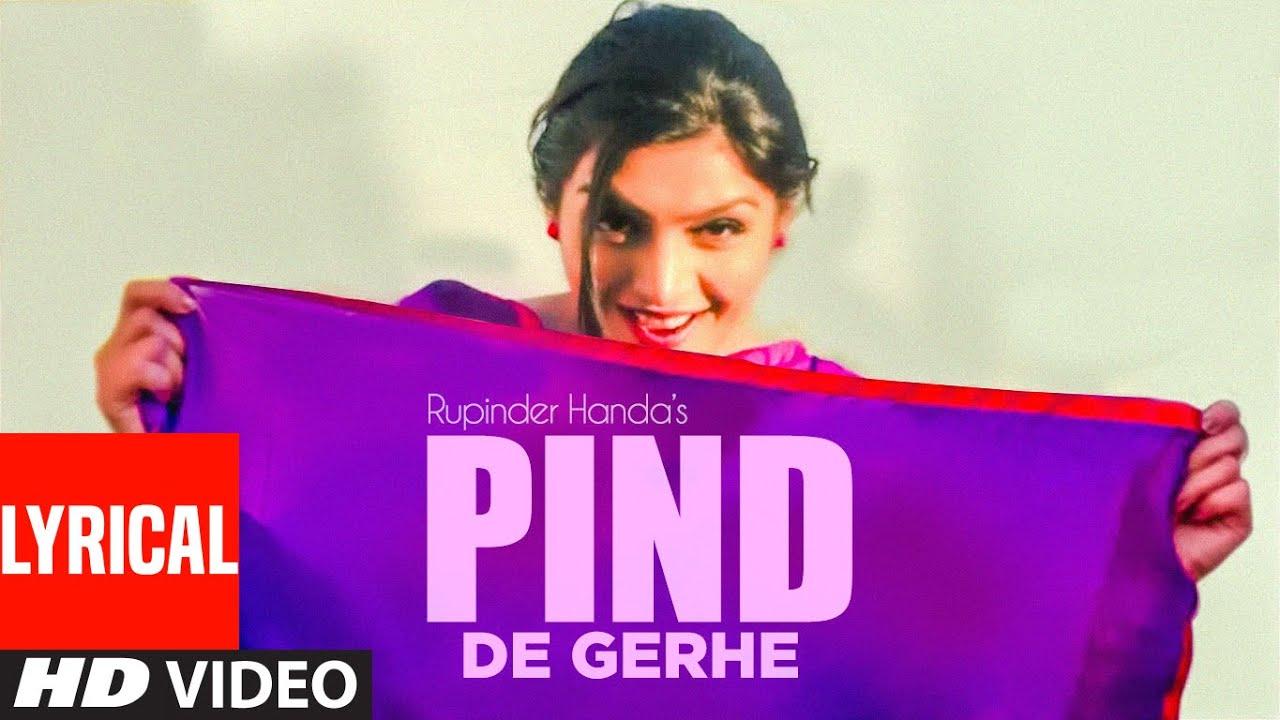 Rupinder Handa: PIND DE GERHE (Full Lyrical Song) | Desi Crew | New Punjabi Songs