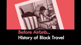 Gambar cover The History of Black Travel...BEFORE AIRBNB