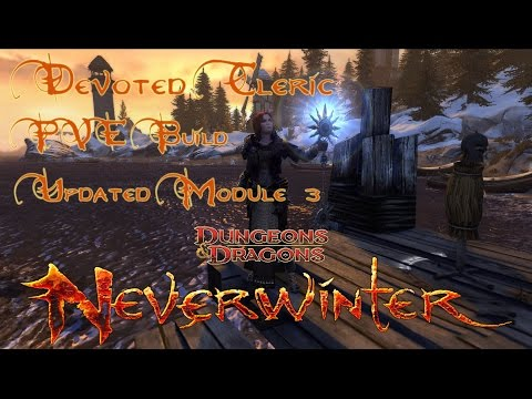 Neverwinter PVE Devoted Cleric Build Guide - *UPDATED (Post Module 3)