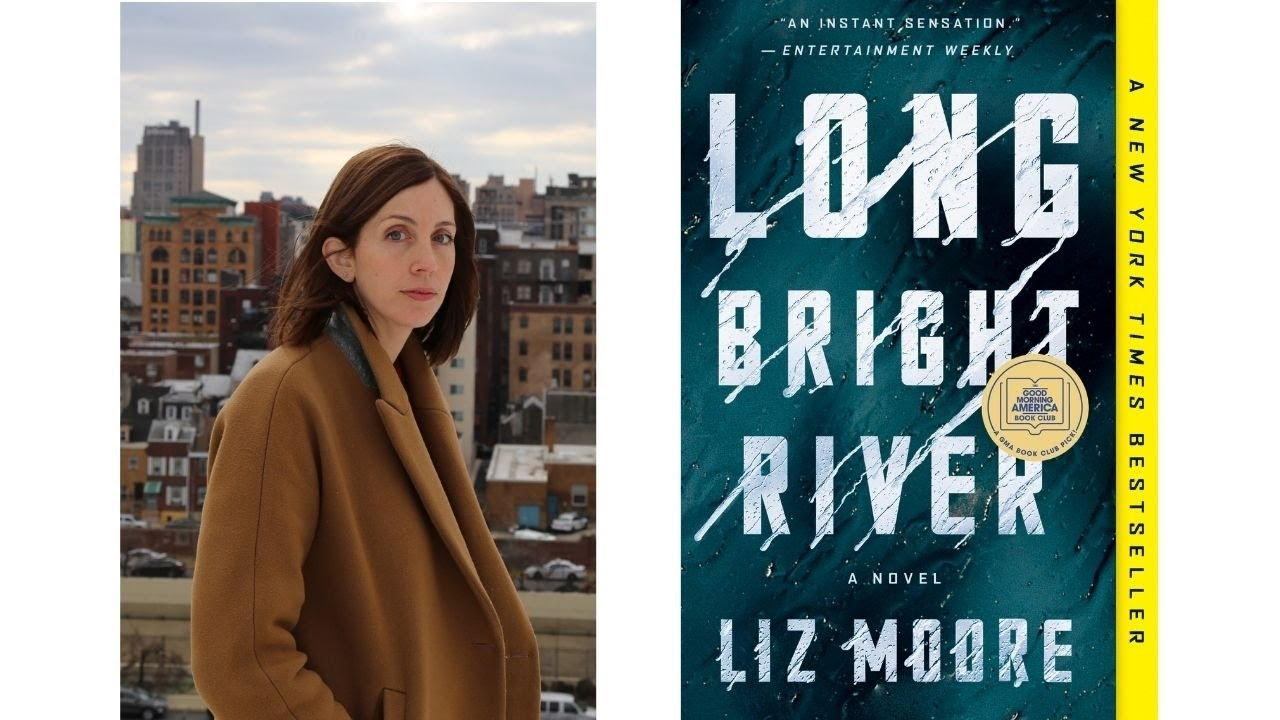 Image for Author Talk: Long Bright River with Liz Moore webinar