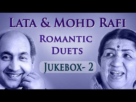 Lata Mangeshkar & Mohd Rafi Romantic Duets (HD) - Jukebox 2 - Superhit Old Hindi Love Songs