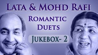 Lata Mangeshkar & Mohd Rafi Romantic Duets - Jukebox 2 - Superhit Old Hindi Love Songs Collection