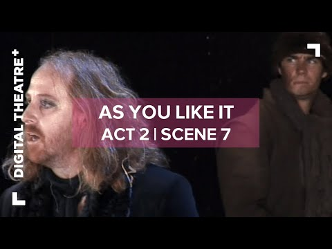 As You Like It - Act 2 Scene 7 | 'All the world's a stage' |