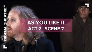 As You Like It - Act 2 Scene 7 | 'All the world's a stage' | Digital Theatre+ streaming