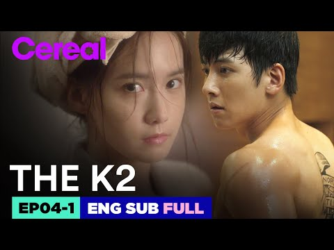 Download [ENG SUB|FULL] THE K2 | EP.04-1 | #Jichangwook #Limyoona #THEK2