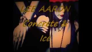 Watch Lee Aaron Concrete  Ice video