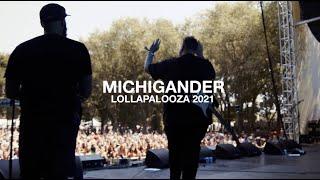 MICHIGANDER - LOLLAPALOOZA '21 RECAP