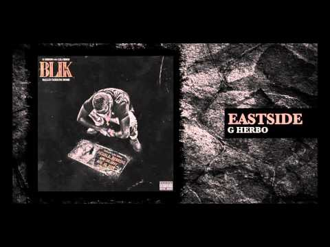 G Herbo - Eastside (Official Audio)