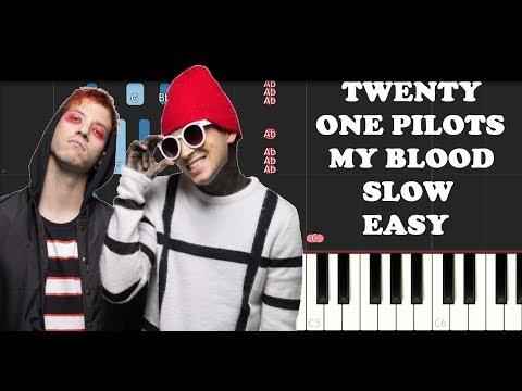 Twenty One Pilots - My Blood (SLOW EASY PIANO TUTORIAL)