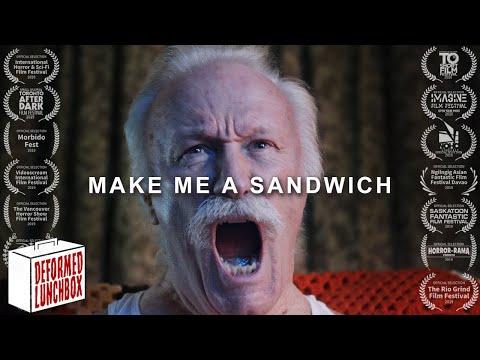 Make Me A Sandwich - [Short Horror Film]