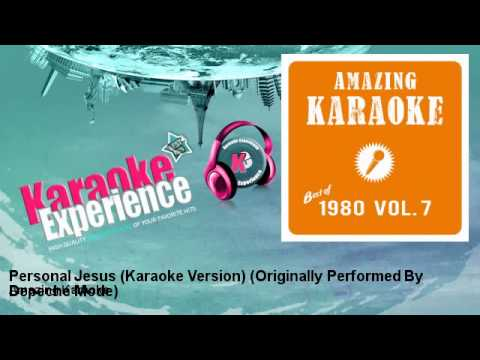 Amazing Karaoke - Personal Jesus (Karaoke Version) - Originally Performed By Depeche Mode