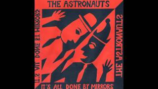 The Astronauts - Behave Yourself