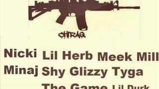 Nicki Minaj - Chiraq (ft. Lil Herb, Meek Mill, Lil Durk, Shy Glizzy, Tyga, The Game)