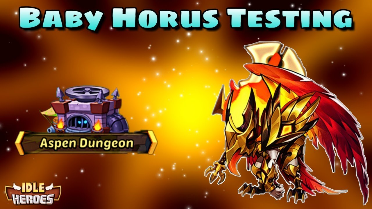 Idle Heroes (O+) - Baby Horus Testing! - Guild Boss And Aspen Testing