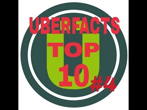 Uberfacts Top 10 #4
