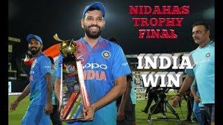Nidahas trophy final highlight india v bangladesh 2018
