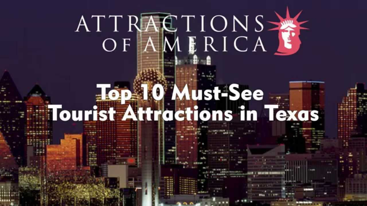 Top 10 Most Visited Tourist Attractions In Texas