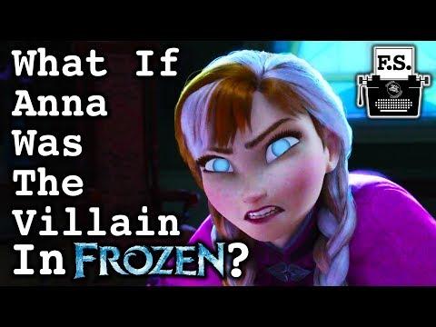 What If Anna Was The Villain In Frozen?