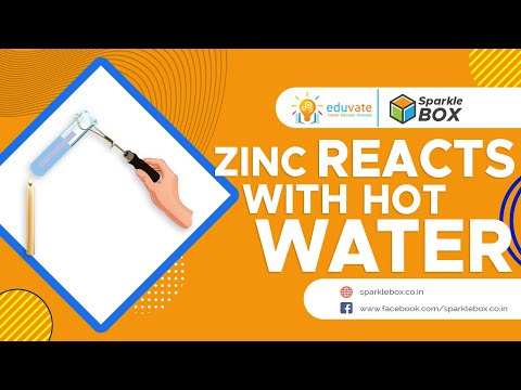 Zinc Reacts With Hot Water
