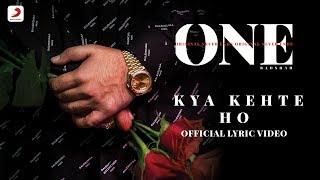 Badshah - Kya Kehte Ho | One Album | Lyrics Video