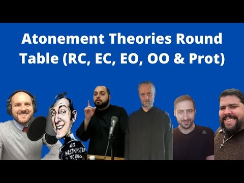 Atonement Theories Round Table
