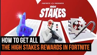 How to get ALL the High Stakes rewards in Fortnite Battle Royale