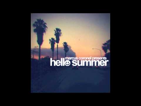Marcus Coronel - Hello Summer 2011 (Official)