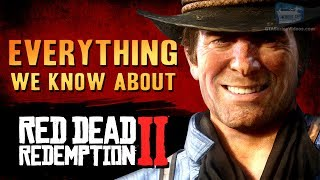 Red Dead Redemption 2 - Everything We Know So Far (Hands-on Previews Recap)