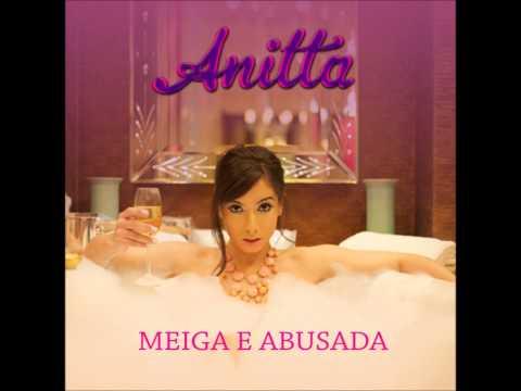 Anitta - Meiga e Abusada (Audio)
