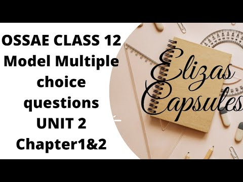 Download OSSAE CLASS 12-UNIT 2(chapter 1, 2)(multiple choice questions)