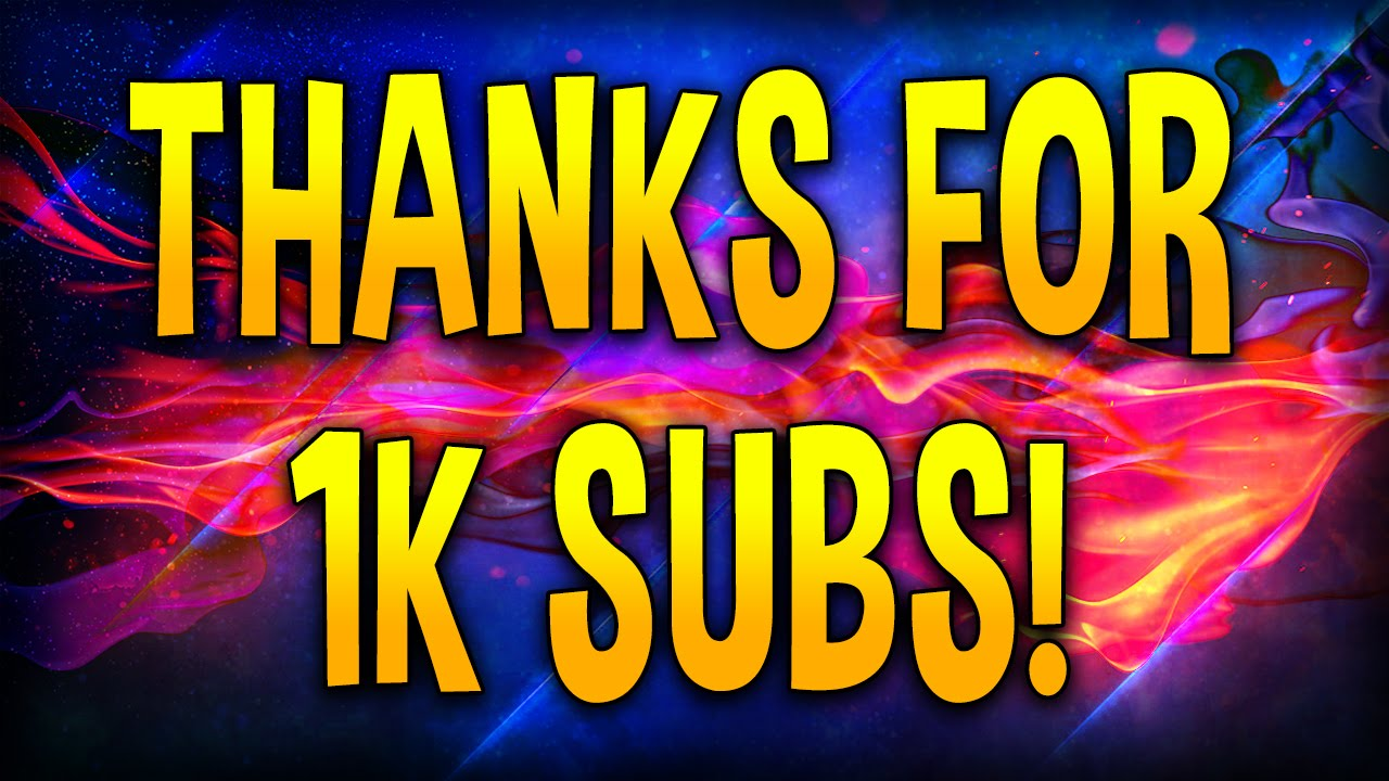1000 subscribers special thank you all 4of4 8
